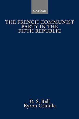 The French Communist Party in the Fifth Republic PDF