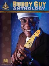 Buddy Guy Anthology (Songbook)
