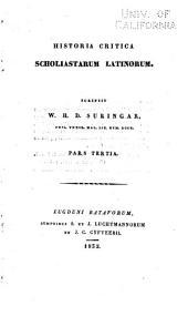 Historia critica scholiastarum latinorum: Volume 3