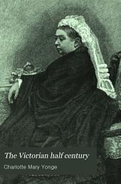 The Victorian Half Century: A Jubilee Book