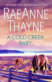 A Cold Creek Baby