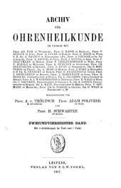 Archiv für Ohren-, Nasen- und Kehlkopfeilkunde: Bände 42-43