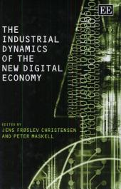 The Industrial Dynamics of the New Digital Economy