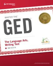 Master the GED: The Language Arts, Writing Test: Part III of VII, Edition 27