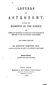 Letters on Astronomy, in which the Elements of the Science are Familiarly (!) Explained in Connection with Biographical Sketches of the Most Eminent Astronomers