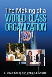 The Making of a World-class Organization