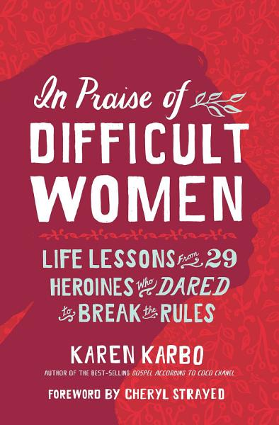 Download In Praise of Difficult Women Book
