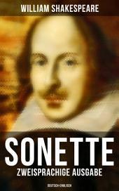 Sämtliche Sonette (Zweisprachige Ausgabe: Deutsch-Englisch): Nachdichtung von Max Josef Wolff