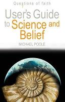 User s Guide to Science and Belief PDF