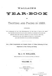 Wallace's Year-book of Trotting and Pacing in ...: Volume 5