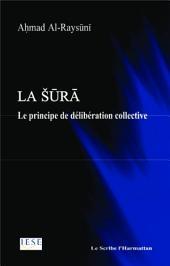 La Sura: Le principe de délibération collective