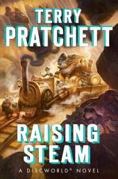 Raising Steam: Book 40