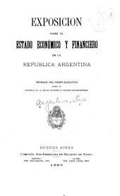 Exposición sobre el estado económico y financiero de la República Argentina: mensaje del poder ejecutivo sobre el arreglo de la deuda externa é interna exteriorizada