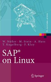 SAP® on Linux: Architektur, Implementierung, Konfiguration, Administration