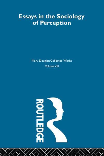 Essays on the Sociology of Perception PDF