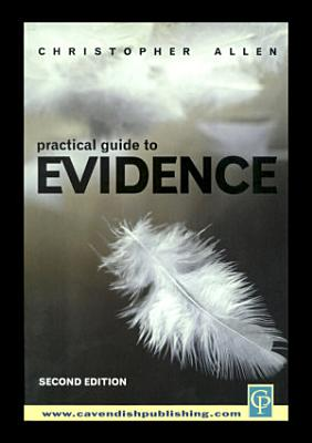 Practical Guide to Evidence PDF