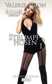 Strumpfhosen 1 - Erotischer Roman (( Audio )) [Edition Edelste Erotik]: Buch & Hörbuch