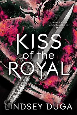 Kiss of the Royal