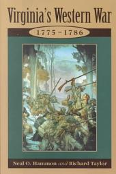 Virginia's Western War: 1775-1786