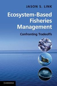 Ecosystem Based Fisheries Management