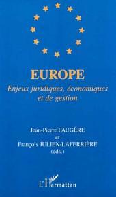 EUROPE: Enjeux juridiques, économiques et de gestion