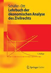 Lehrbuch der ökonomischen Analyse des Zivilrechts