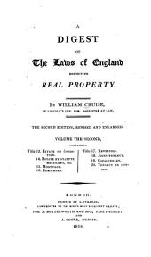 A Digest of the Laws of England Respecting Real Property: Volume 2
