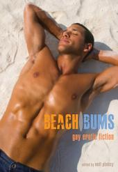 Beach Bums: Gay Erotic Fiction