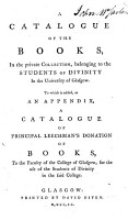 A Catalogue of the Books  in the Private Collection  Belonging to the Students of Divinity in the University of Glasgow PDF