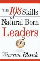 The 108 Skills of Natural Born Leaders PDF