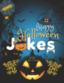 Happy Halloween Jokes Book For Teens and Family   Games PDF