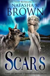 Scars: Time of Myths: Shapeshifter Sagas