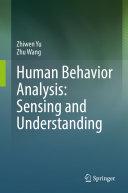 Human Behavior Analysis  Sensing and Understanding