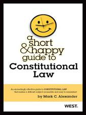A Short and Happy Guide to Constitutional Law