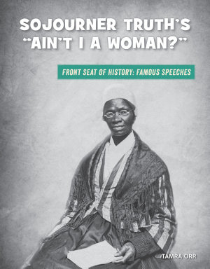 Sojourner Truth s  Ain t I a Woman