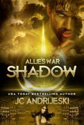 Shadow: Allie's War Book Four