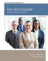 The Principalship: A Reflective Practice Perspective, Edition 7