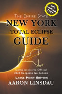 New York Total Eclipse Guide (Large Print)