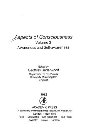 Aspects of Consciousness  Awareness and self awareness
