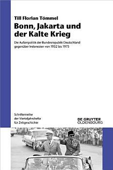 Bonn  Jakarta und der Kalte Krieg PDF