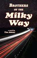 Brothers of the Milky Way PDF