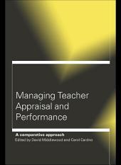 Managing Teacher Appraisal and Performance
