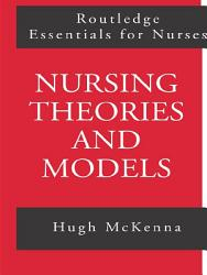 Nursing Theories And Models Book PDF
