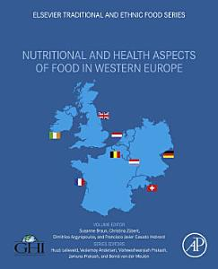 Nutritional and Health Aspects of Food in Western Europe