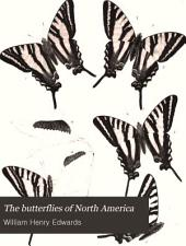 The Butterflies of North America: Volume 1