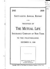 Annual Report of the Mutual Life Insurance Company of New York: Issue 66
