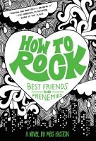 How to Rock Best Friends and Frenemies PDF