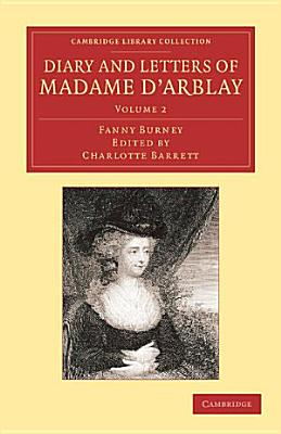Diary and Letters of Madame D Arblay  Volume 2 PDF