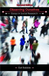Observing Ourselves: Essays in Social Research, Second Edition