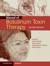 Manual of Botulinum Toxin Therapy: Edition 2